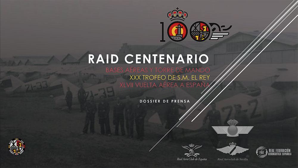 Dossier de prensa del Raid Centenario de las Bases Aéreas